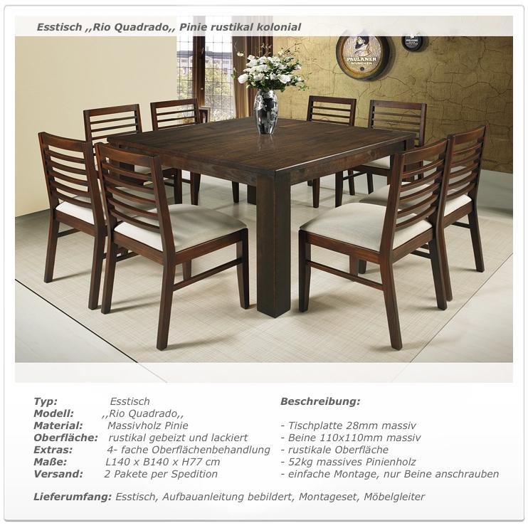 Esstisch Rio Quadrado Tisch 140x140 Pinie massiv, Kolonial Eiche antik